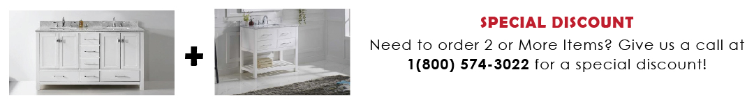 For Special Discount on 2 or More Vanities Call +1-800-574-3022