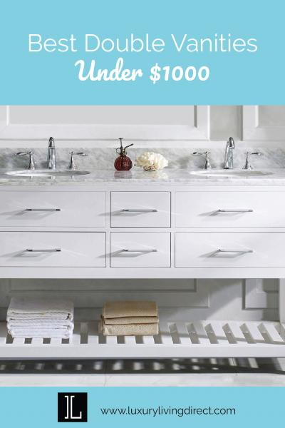 Best Double Vanities under $1000 - July 2019