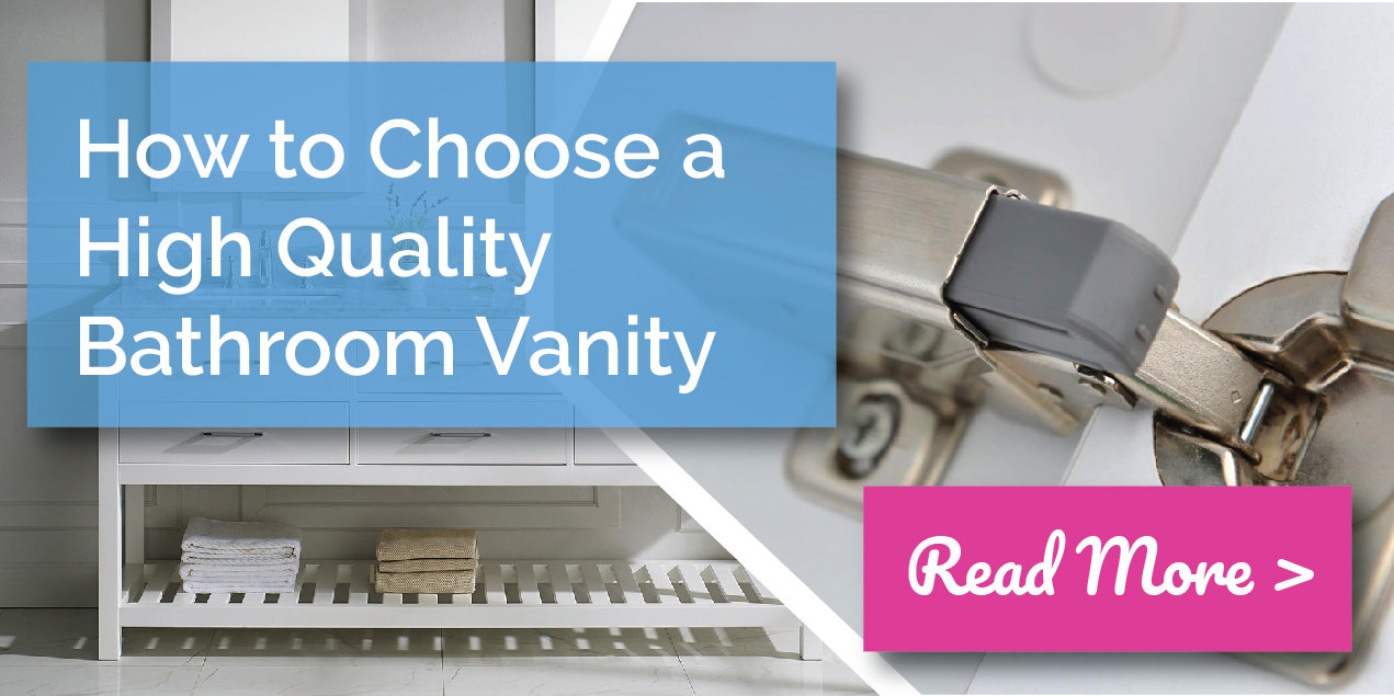 Choosing a Quality Bathroom Vanity
